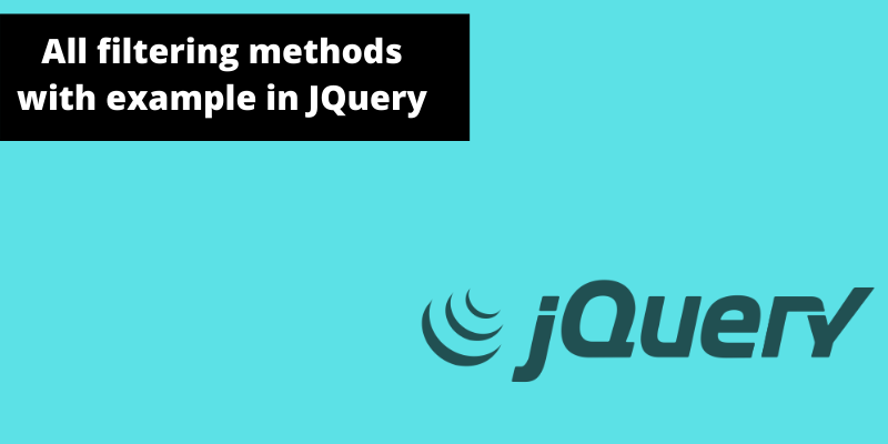 All filtering methods with example in JQuery
