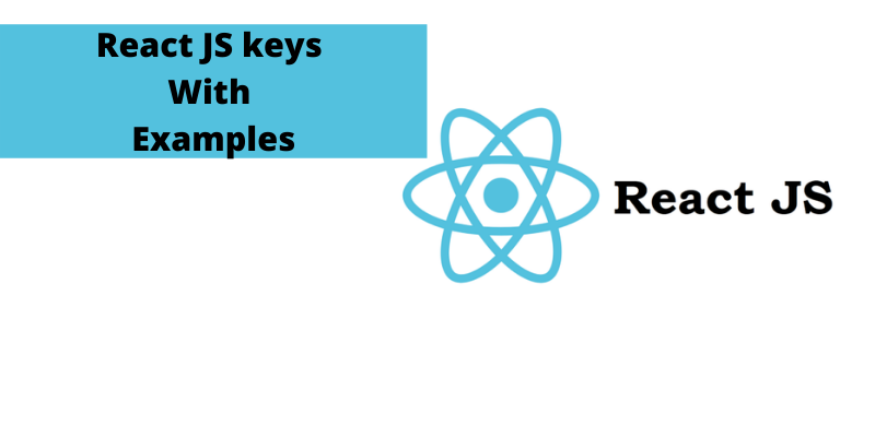 React JS keys with examples