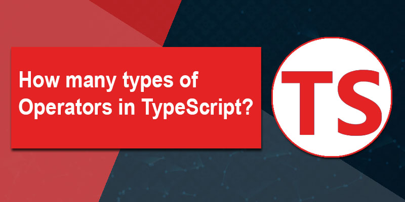 How many types of operators in TypeScript