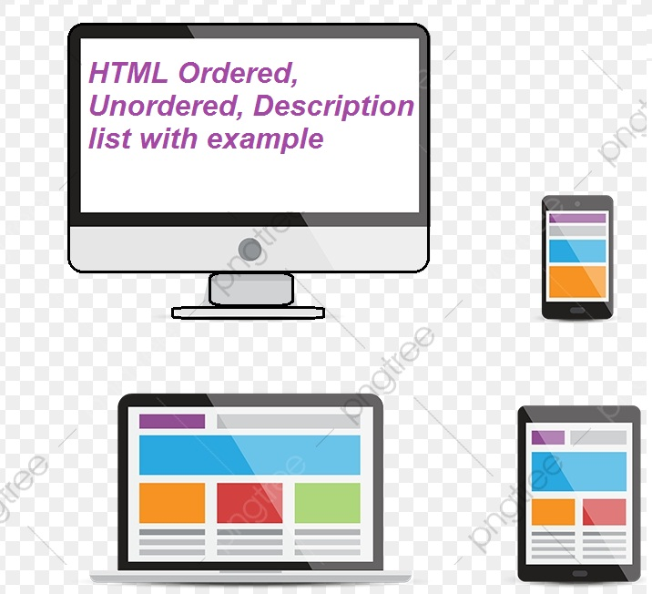 HTML Ordered, Unordered, Description list with example