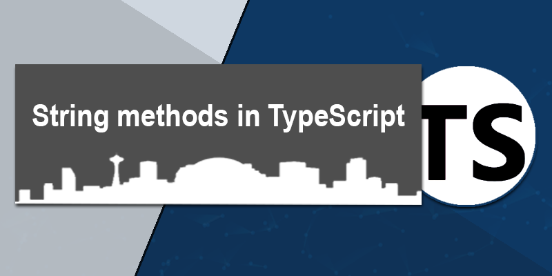 String methods in TypeScript